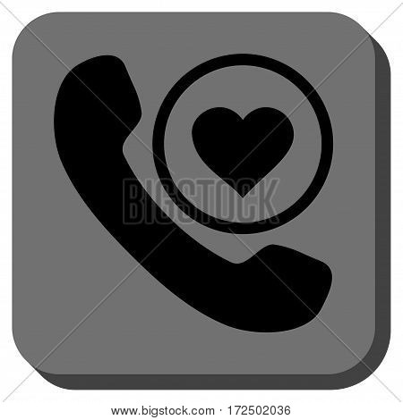 Love Phone Call interface icon. Vector pictograph style is a flat symbol centered in a rounded square button black and gray colors.