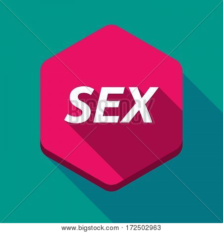 Long Shadow Hexagon With    The Text Sex