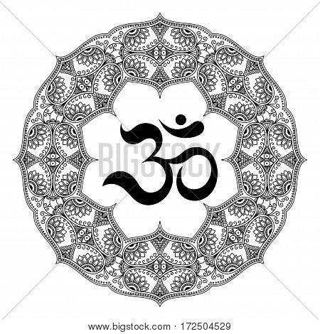 Circular pattern in the form of a mandala. OM decorative symbol. Mehndi style. Decorative pattern in oriental style with the ancient Hindu mantra OM. Henna tattoo pattern in Indian style.