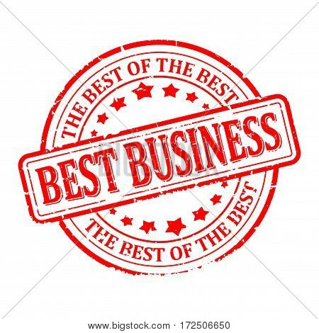 Scratched red round seal with the inscription - best business the best of the best - vector