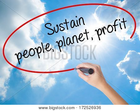 Woman Hand Writing Sustain, People, Planet, Profit With Black Marker On Visual Screen
