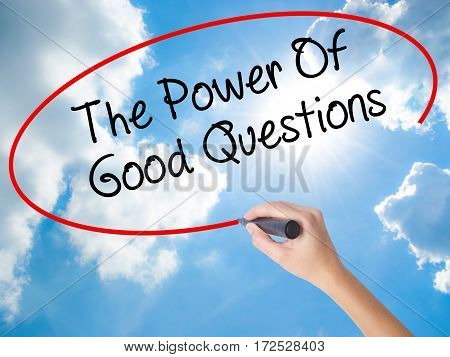 Woman Hand Writing The Power Of Good Questions With Black Marker On Visual Screen