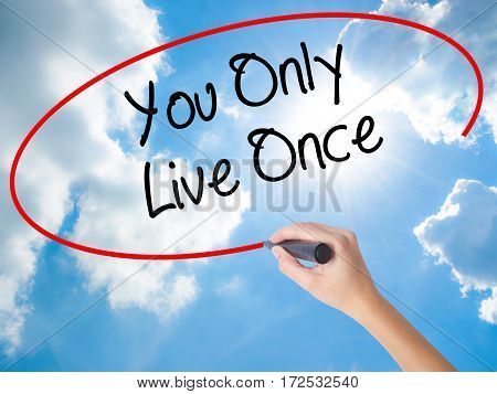 Woman Hand Writing You Only Live Once With Black Marker On Visual Screen