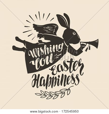 Festive rabbit, symbol. Wishing you Easter happines, lettering Vector illustration