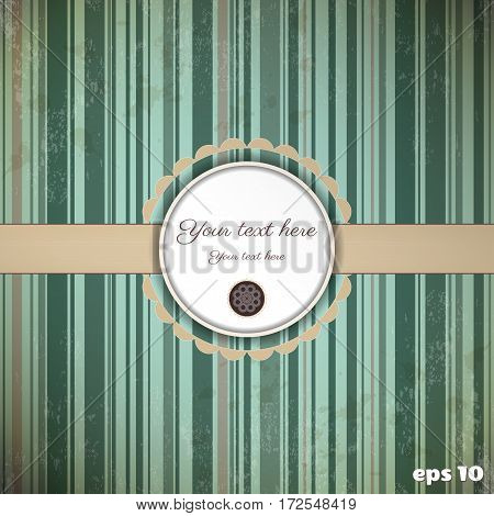 Vintage vector card. Old striped paper tape and stains. Round frame for your text.