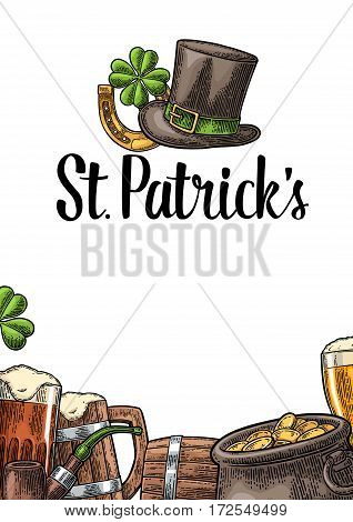 Vertical poster for Saint Patrick s Day. Top gentleman hat pot of gold coins pipe beer glass lyre horseshoe clover and barrel. Vector vintage color engraved illustration on white background