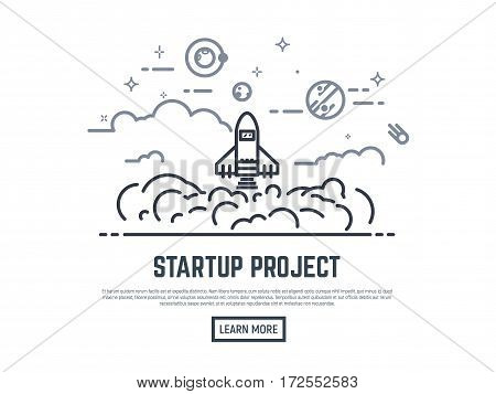 Startup project vector illustration. Cosmos view. Rocket lunch and smoke. Sky with clouds planets stars and satellite. Thin line style banner. Trendy vector placard with text and button.