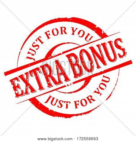 Scratched round red stamp with the word - extra bonus just for you - vector
