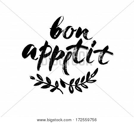 Bon appetit card. Hand drawn lettering background. Ink illustration. Modern brush calligraphy. Isolated on white background. Vector