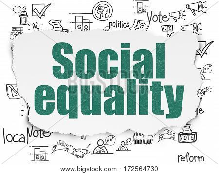 Political concept: Painted green text Social Equality on Torn Paper background with  Hand Drawn Politics Icons