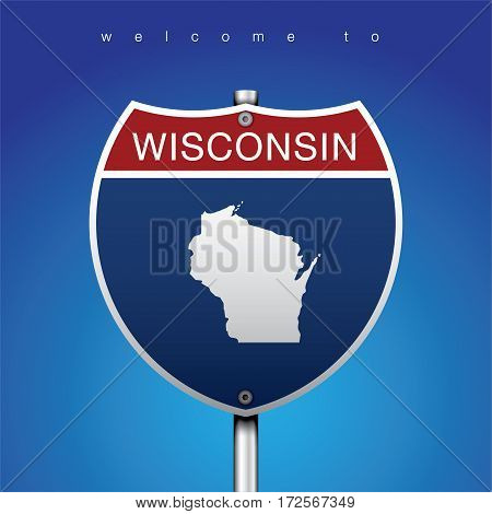 Sign of State American in Road Style  An Sign Road America Style with state of American with blue background and message, Wisconsin and map, vector art image illustration