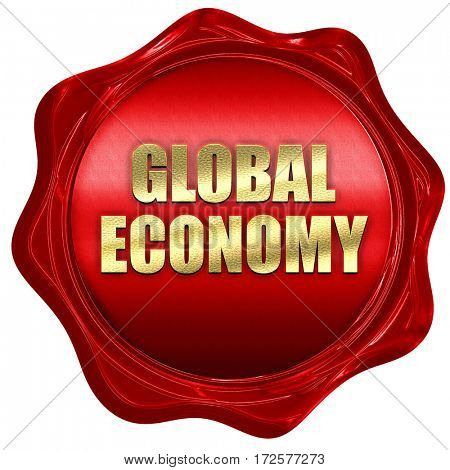 global economy, 3D rendering, red wax stamp with text