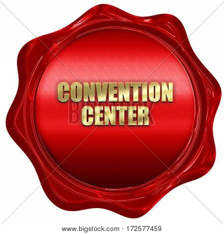 convention center, 3D rendering, red wax stamp with text