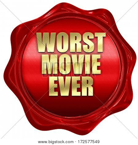 worst movie ever, 3D rendering, red wax stamp with text