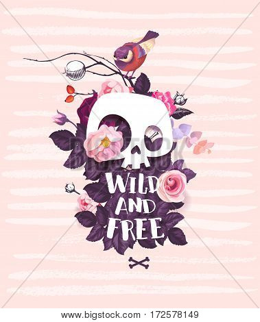 White cartoon human skull surrounded by buds of rose flowers, leaves, Wild and Free hand lettering and bird sitting on branch against pink background. Vector illustration for greeting card, postcard