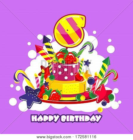 Vector illustration of birthday cake birthday sweets decorated with candles and the number of 6 year