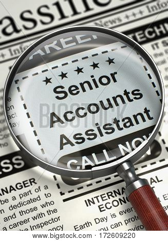 Senior Accounts Assistant - CloseUp View Of A Classifieds Through Loupe. Senior Accounts Assistant - Vacancy in Newspaper. Hiring Concept. Blurred Image with Selective focus. 3D Rendering.