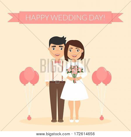 Happy wedding day. Boyfriend and girlfriend. New family. Greeting card for newlyweds. Festive vector illustration. Cute beautiful couple.