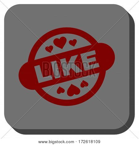 Like Stamp Seal square button. Vector pictogram style is a flat symbol inside a rounded square button dark red and black colors.