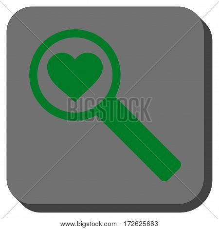 Find Love interface icon. Vector pictogram style is a flat symbol inside a rounded square button green and gray colors.