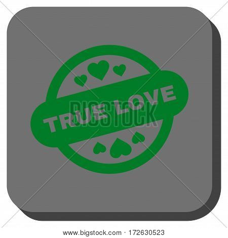 True Love Stamp Seal interface toolbar icon. Vector pictogram style is a flat symbol centered in a rounded square button green and gray colors.