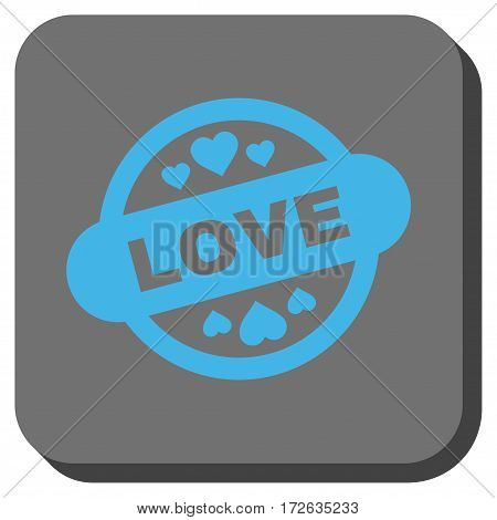 Love Stamp Seal toolbar button. Vector pictogram style is a flat symbol on a rounded square button light blue and gray colors.