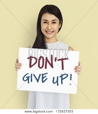 Concept Inspiration Believe Don't Give up