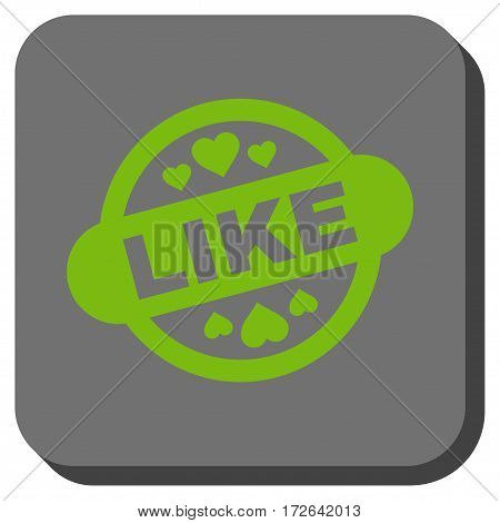 Like Stamp Seal square button. Vector pictogram style is a flat symbol on a rounded square button light green and gray colors.