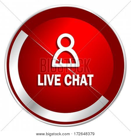 Live chat red web icon. Metal shine silver chrome border round button isolated on white background. Circle modern design abstract sign for smartphone applications.