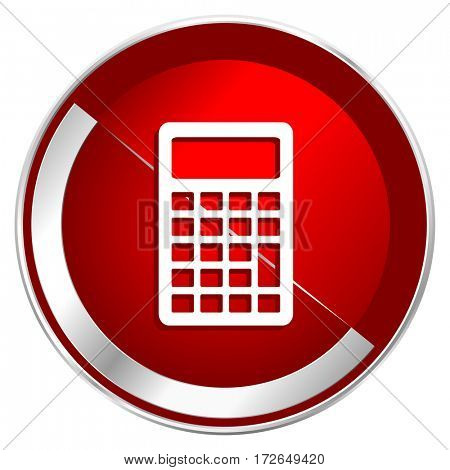 Calculator red web icon. Metal shine silver chrome border round button isolated on white background. Circle modern design abstract sign for smartphone applications.