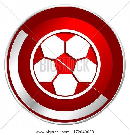 Soccer red web icon. Metal shine silver chrome border round button isolated on white background. Circle modern design abstract sign for smartphone applications.