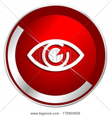 Eye red web icon. Metal shine silver chrome border round button isolated on white background. Circle modern design abstract sign for smartphone applications.