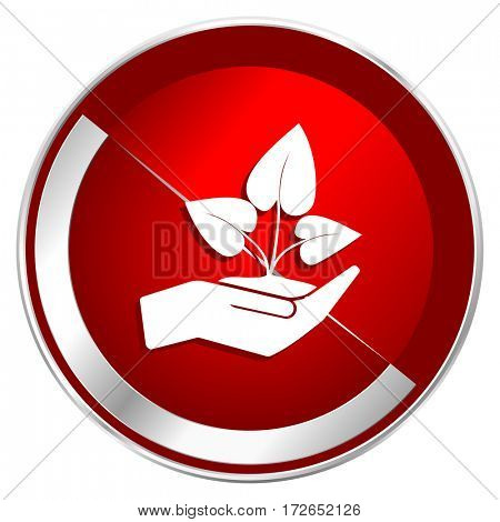 Hand protect plant growth red web icon. Metal shine silver chrome border round button isolated on white background. Circle modern design abstract sign for smartphone applications.