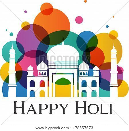 Happy Holi. Taj Mahal with abstract traditional colorful dust for Holi holiday. vector illustration