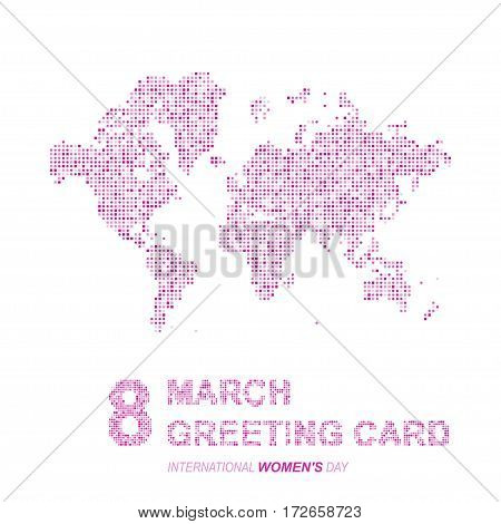 Card International Women's Day on 8 March. Abstract world map in a round and square dots. Flat vector illustration EPS 10