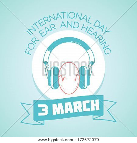 3 March International Day For Ear And Hearing
