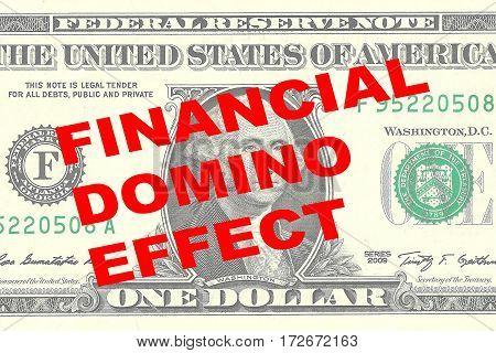 Financial Domino Effect - Financial Concept