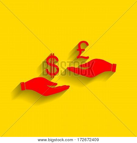 Currency exchange from hand to hand. Dollar and Pound. Vector. Red icon with soft shadow on golden background.