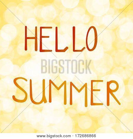 Vector illustration inscription hello summer on orange background bokeh.