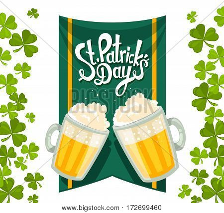 Vector Illustration Of St. Patrick's Day Greeting With Two Big Mugs Of Yellow Beer With Green Clover