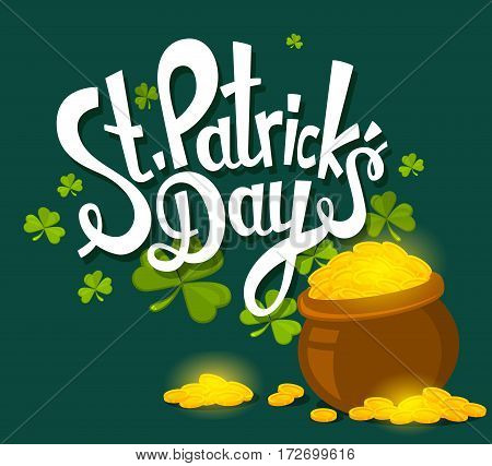 Vector Illustration Of St. Patrick's Day Greeting With Big Pot Of Gold And White Text On Green Backg