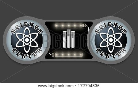 Two connected gray boxes and the words science center with lights test tubes