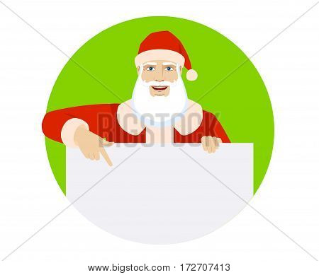 Santa Claus pointing at banner over white. Portrait of Santa Claus in a flat style. Vector illustration.