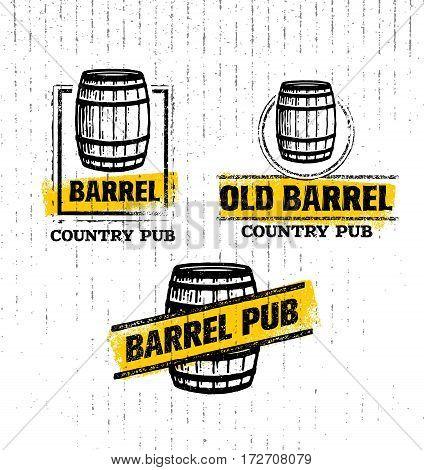 Old Barrel Creative Vector Sign. Stamp Design Element Concept On Grunge Distressed Background.