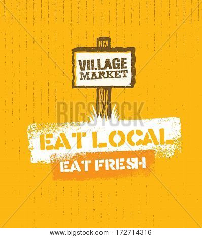 Village Market Rough Stamp Vector Concept. Local Food Sign Illustration On Craft Paper Background