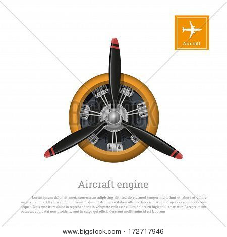 Aircraft engine in realistic style. Motor with propeller on white background. Vector illustration