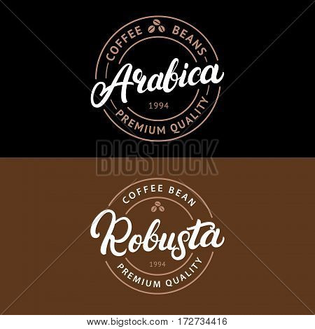 Set of Arabica and Robusta coffee hand written lettering logo, label, badge, emblem. Modern brush calligraphy. Vintage retro style. Isolated on black background. Vector illustration.