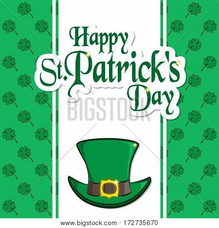 St. Patrick s Day holiday card. Greeting inscription, leprechaun hat, clover quatrefoil. Festive vector illustration. Usable for your design.