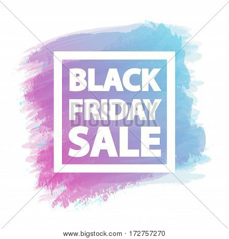Black friday sale banner for stocks such as promotion, special offer, advertisement, hot price and discount poster purple - blue watercolor brush strokes shapes with frame -stock vector