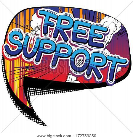 Free Support - Comic book style word on abstract background.